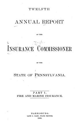 Report of the Insurance Commissioner of the Commonwealth of Pennsylvania for the Period     PDF