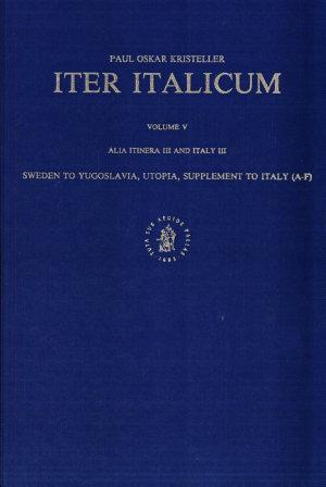 Iter Italicum  Vol  5   Alia itinera III and Italy III  PDF