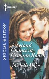 A Second Chance at Crimson Ranch
