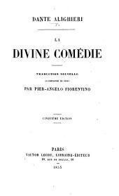 La Divine Comédie. Traduction nouvelle accompagnée de notes par Pier-Angelo Fiorentino. Cinquième édition