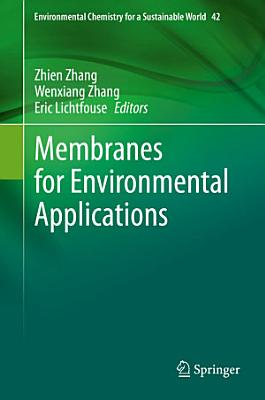 Membranes for Environmental Applications