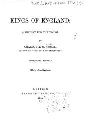 Kings of England: A History for the Young