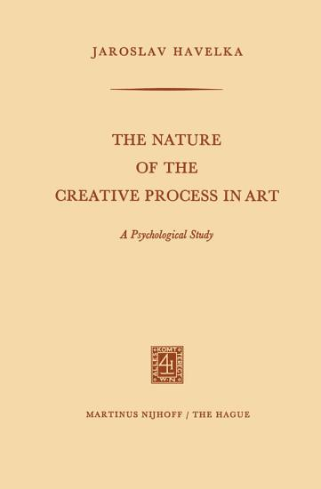 The Nature of the Creative Process in Art PDF