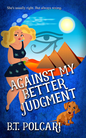 Against My Better Judgment
