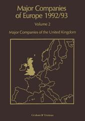 Major Companies of Europe 1992/93: Volume 2 Major Companies of United Kingdom