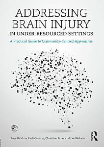 Addressing Brain Injury in Under Resourced Settings PDF