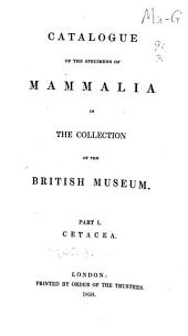 Catalogue of the specimens of mammalia in the collection of the British Museum: Volume 3