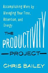The Productivity Project Book PDF