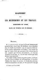 Rapport sur les recherches et les travaux exécutés en 1850 dans le Temple de St-Pierre