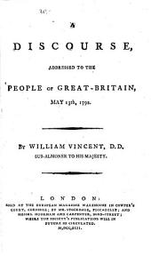 A Discourse Addressed to the People of Great-Britain, May 13th, 1792