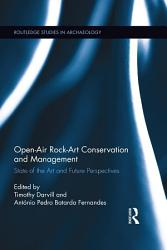 Open Air Rock Art Conservation And Management Book PDF