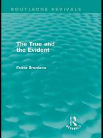 The True and the Evident  Routledge Revivals  PDF
