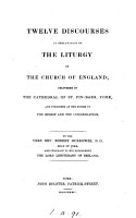 Twelve discourses in explanation of the liturgy of the Church of England PDF