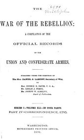 The War of the Rebellion: a compilation of the official records of the Union and Confederate armies, Volume 41, Part 4