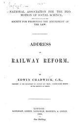 Address on Railway Reform. By Edwin Chadwick