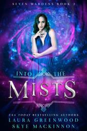 Into the Mists: A Reverse Harem