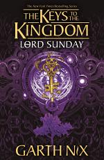 Lord Sunday: Keys to the Kingdom 7