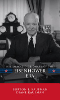 Historical Dictionary of the Eisenhower Era PDF