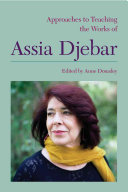 Approaches to Teaching the Works of Assia Djebar PDF