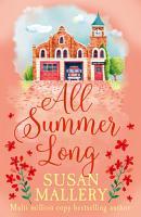All Summer Long  A Fool s Gold Novel  Book 9  PDF