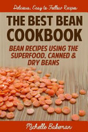 The Best Bean Cookbook
