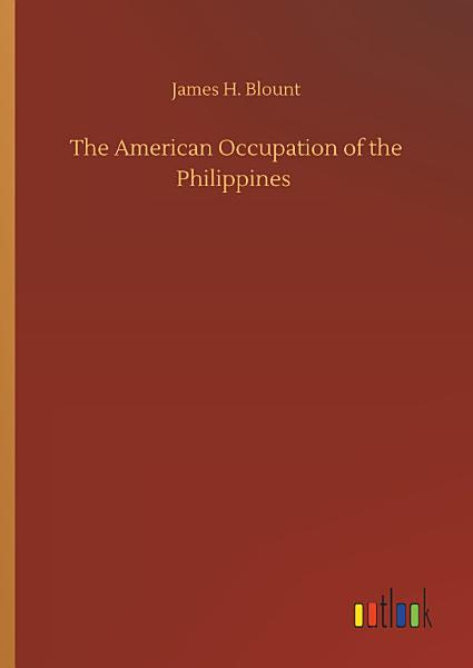 Download The American Occupation of the Philippines Book