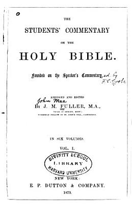 The Students  commentary on the Holy Bible  Pentateuch PDF