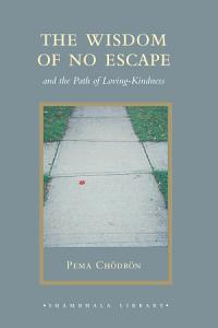 The Wisdom of No Escape Book