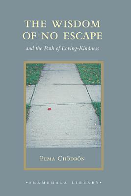 The Wisdom of No Escape PDF
