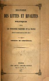 Histoire des luttes et rivalités politiques entre les puissances maritimes et la France durant la seconde moitié du XVIIe siècle: Volume5