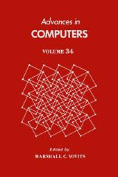 Advances in Computers: Volume 34