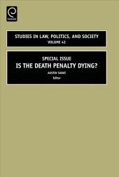 Is the Death Penalty Dying?: Volume 24