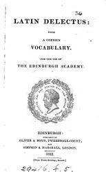 Latin delectus  For the use of the Edinburgh academy PDF