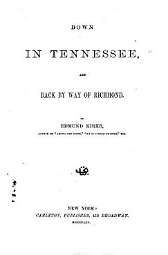 Down in Tennessee  and Back by Way of Richmond PDF