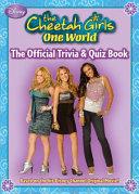 The Cheetah Girls  One World Official Trivia   Quiz Book PDF