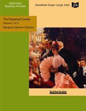 The Perpetual Curate: Vol. 1, Volume 1110