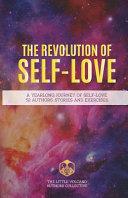 The Revolution of Self Love