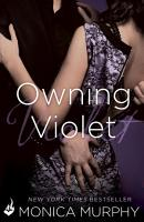 Owning Violet  The Fowler Sisters 1 PDF