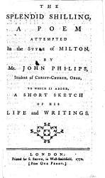 The Splendid Shilling Etc With A Titlepage Bearing The Imprint J James London 1762 Book PDF