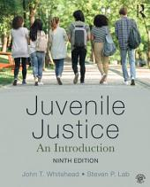 Juvenile Justice: An Introduction, Edition 9