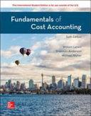Fundamentals of Cost Accounting 6e