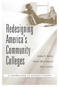 Redesigning America s Community Colleges Book