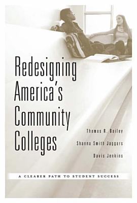 Redesigning America s Community Colleges