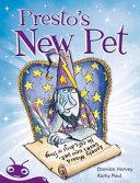 Presto's New Pet