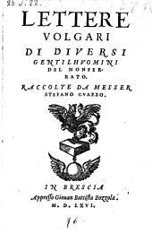 Lettere volgari di diversi gentilhuomini del Monferrato. Raccolte da Stefano Guazzo