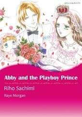 Abby and the Playboy Prince: Mills & Boon Comics