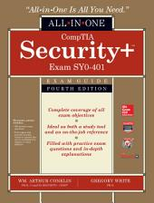 CompTIA Security+ All-in-One Exam Guide, Fourth Edition (Exam SY0-401): Edition 4