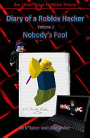 Diary of a Roblox Hacker 2