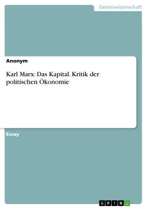 Karl Marx  Das Kapital  Kritik der politischen   konomie PDF