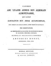 Carmen Abu'ltajjib Ahmed ben Alhosian Almotenabbii quo laudat Alhosainum ben-Ishak Altanuchitam